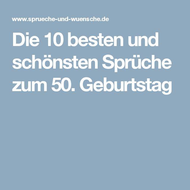 Die Besten 25 50 Geburtstag Spruche Kurz Ideen Auf Pinterest