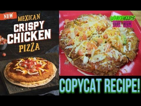 DIY  Taco Bell Mexican Crispy Chicken Pizza - YouTube