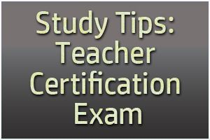 Study Tips: Teacher Certification Exam Obtaining that teaching certificate is a big accomplishment. It means that you have officially learned the necessary facts and skills to teach young people in a public school setting! Getting to this hurdle, however, takes lots of hard work. Not everyone is skilled at taking exams. http://mometrix.com/blog/study-tips-teacher-certification-exam/