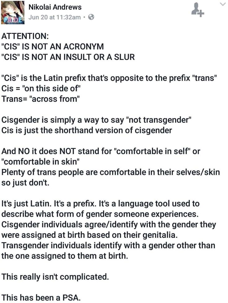 """What's funny is that the same people who throw a fit when we call them cis """"because it's a slur!!1"""" are the people who will call trans people trannies without a second thought - even when, y'know, that's an actual slur."""