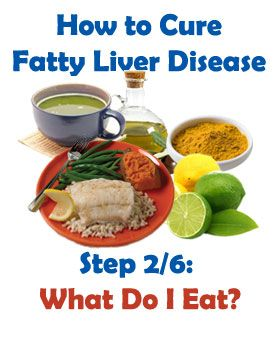 Step 2: What To Eat. How Diet Helps Reverse Fatty Liver Disease
