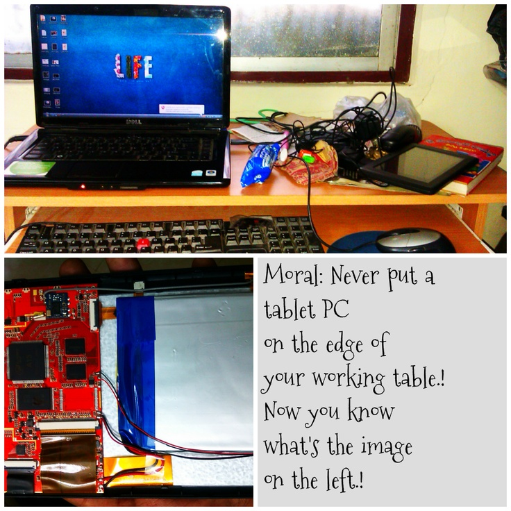 Just broke my tablet pc.! And ya, I know my desk is messy.!