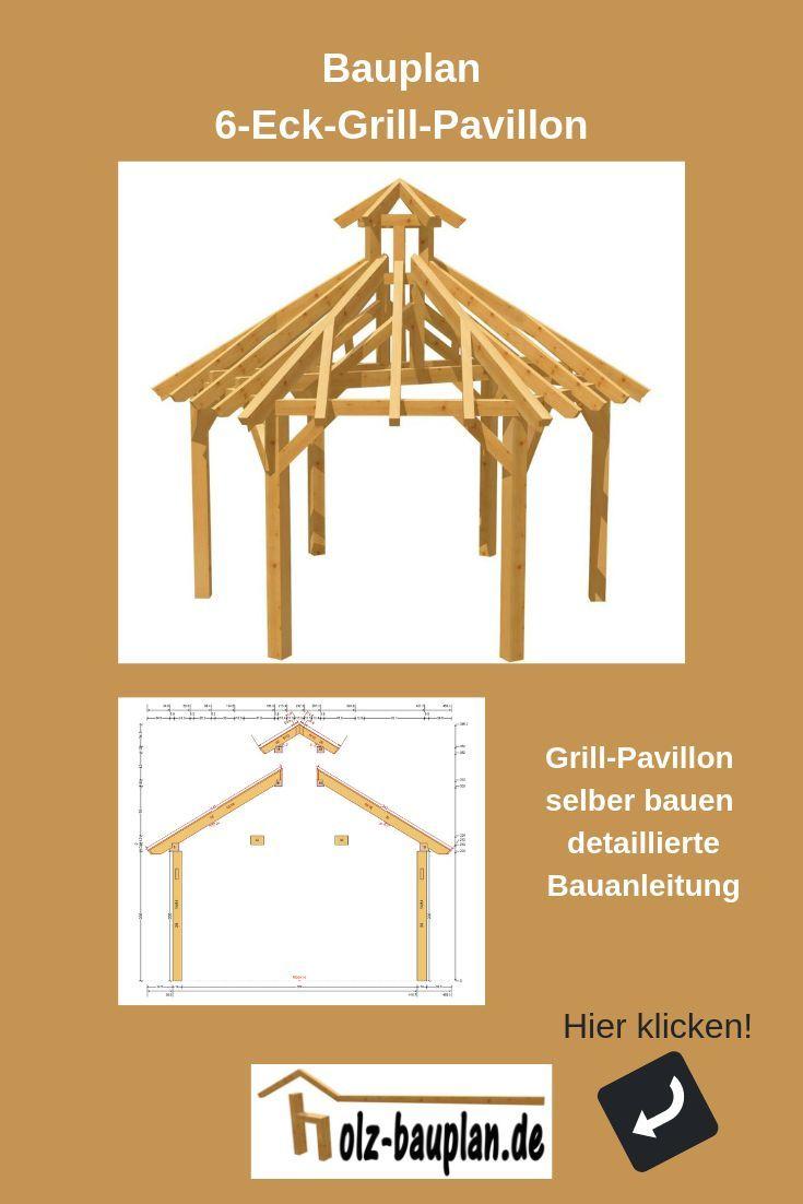 Pavillon Bauen Pavillon Aufbauanleitung Bauplan Pavillon Holz