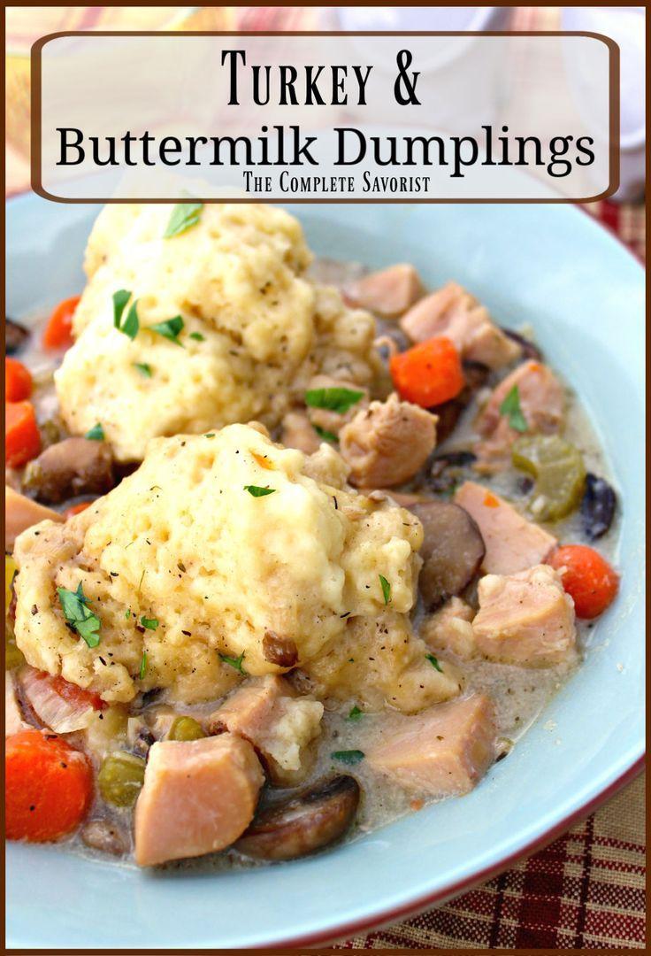 Turkey And Buttermilk Dumplings Favorite Recipes Dinner Leftover Turkey Recipes Recipes