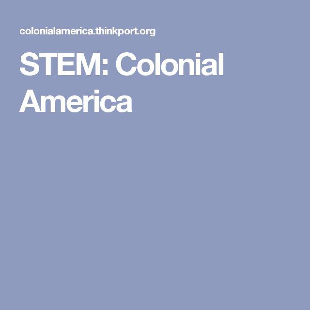 STEM: Colonial America