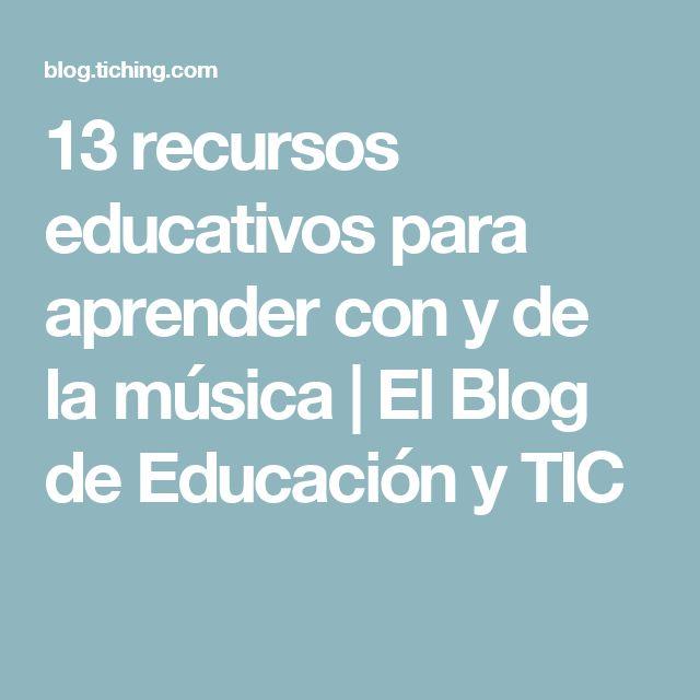 13 recursos educativos para aprender con y de la música | El Blog de Educación y TIC