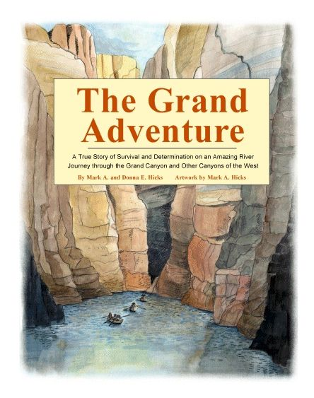 The Grand Adventure Book On May 24 1869 John Wesley Powell A One