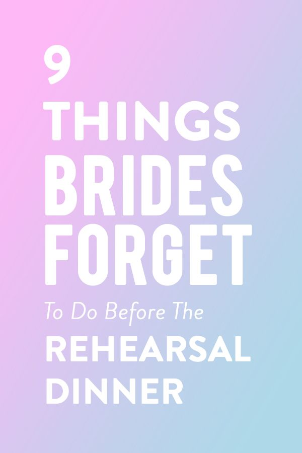 You must see the 9 THINGS brides forget to do before the REHEARSAL DINNER.  Here are nine to-dos you want to make sure you cross off the list before you arrive at the dinner.