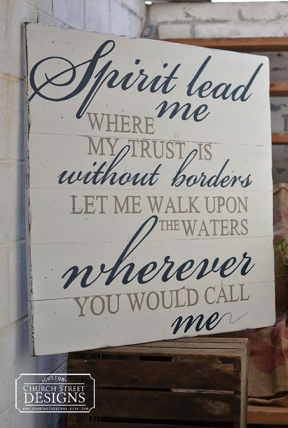 Oceans Song / Spirit Lead Me Where My Trust Is Without Borders, Song Lyrics Sign, Bible Verse Sign, Inspriational Hand Painted Sign by Church Street Designs