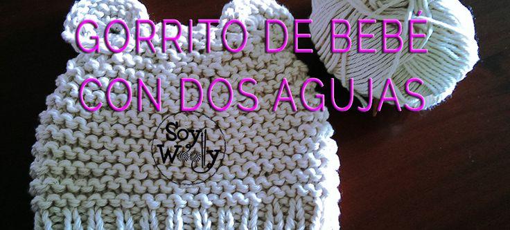 Cómo tejer un gorro de bebé fácil con dos agujas/palitos   Soy Woolly
