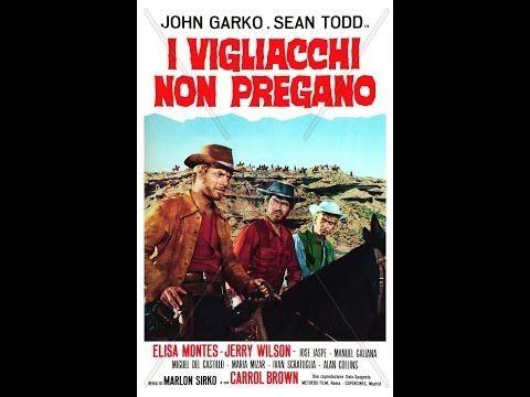 I vigliacchi non pregano-John Garko (1968) - YouTube visto