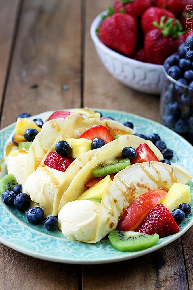The fruit tacos would make for a delicious dessert!