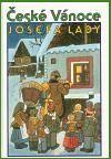 České Vánoce Josefa Lady - Josef Lada | Databáze knih