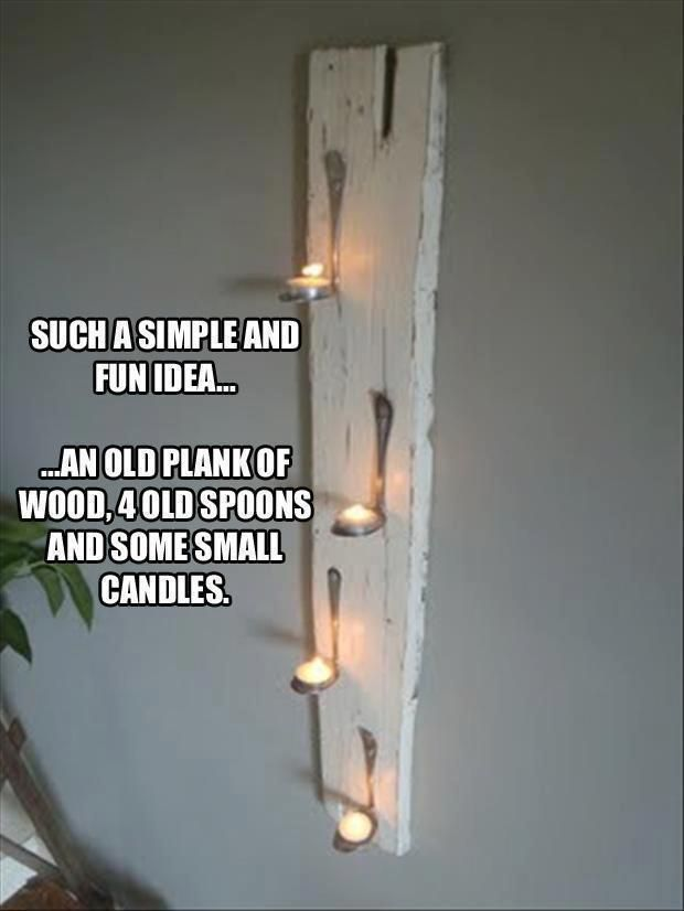 I am going to do this but side ways with out the candles as a coat rack ~ bella