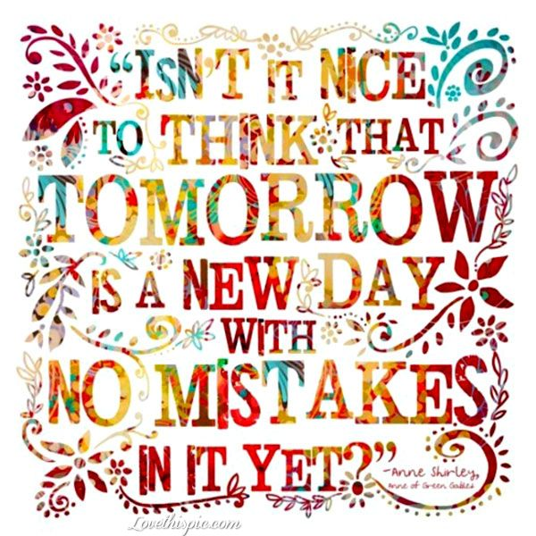 Quotes On Colorful Life: Tomorrow Is A New Day Life Quotes Quotes Positive Quotes