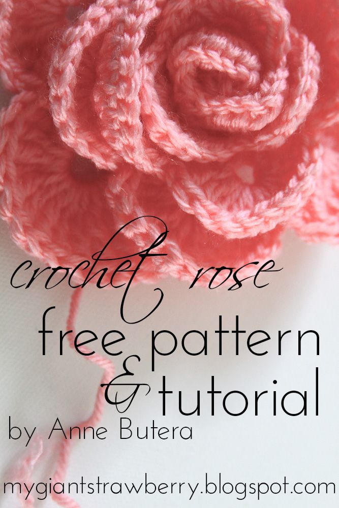 Free rose crochet pattern and tutorial by Anne Butera on the My Giant Strawberry blog