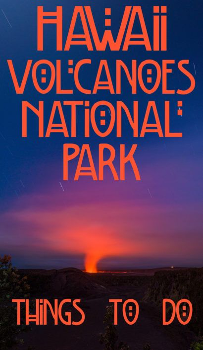 Things To Do In Hawaii Volcanoes National Park