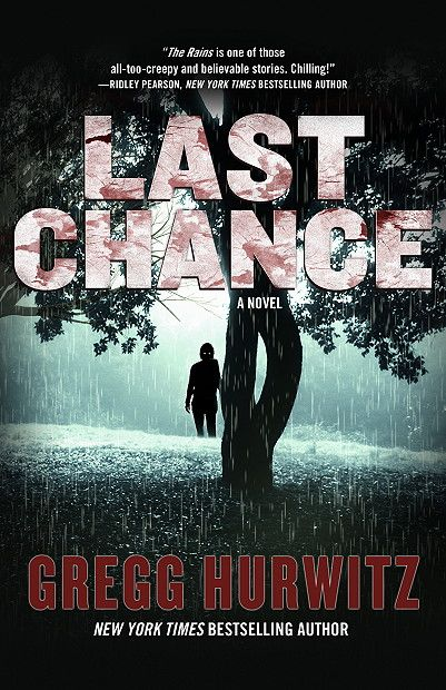Last Chance (Rains #2) by Gregg Hurwitz