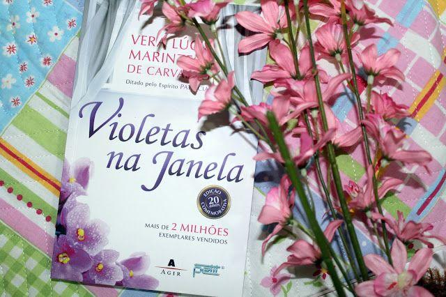 8° livro: Violetas na Janela ~ Livros da Tutty