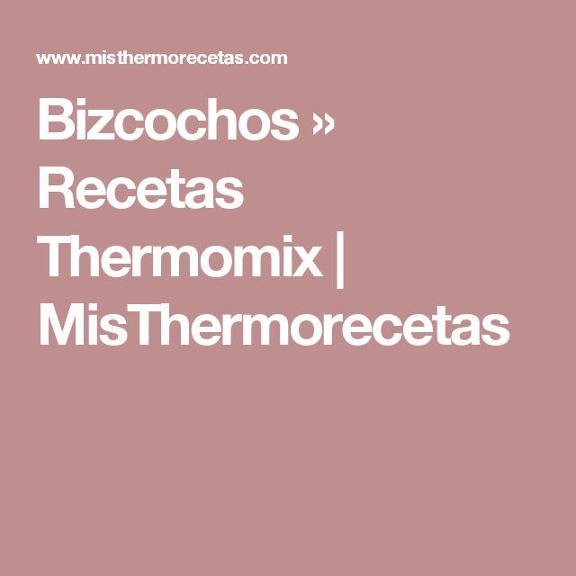 Bizcochos » Recetas Thermomix | MisThermorecetas