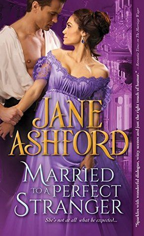 Married to a Perfect Stranger by Jane Ashford ~~ Thor has us covered in ICE & FOG 2nd of March! #snoverit