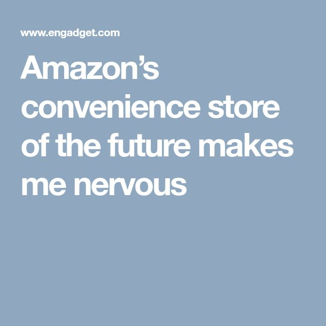 Amazon's convenience store of the future makes me nervous