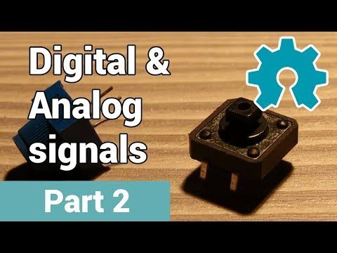 Arduino Tutorial – Part 2 – Digital & Analog signals - YouTube