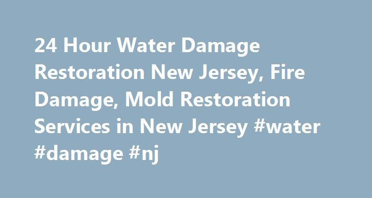 24 Hour Water Damage Restoration New Jersey, Fire Damage, Mold Restoration Services in New Jersey #water #damage #nj http://kansas.nef2.com/24-hour-water-damage-restoration-new-jersey-fire-damage-mold-restoration-services-in-new-jersey-water-damage-nj/  # RDC Restoration is New Jersey s leader in home and business restoration services. With over 20 years experience in Water Damage, Mold Remediation, and Basement Waterproofing for both residential and commercial properties, there is a reason…
