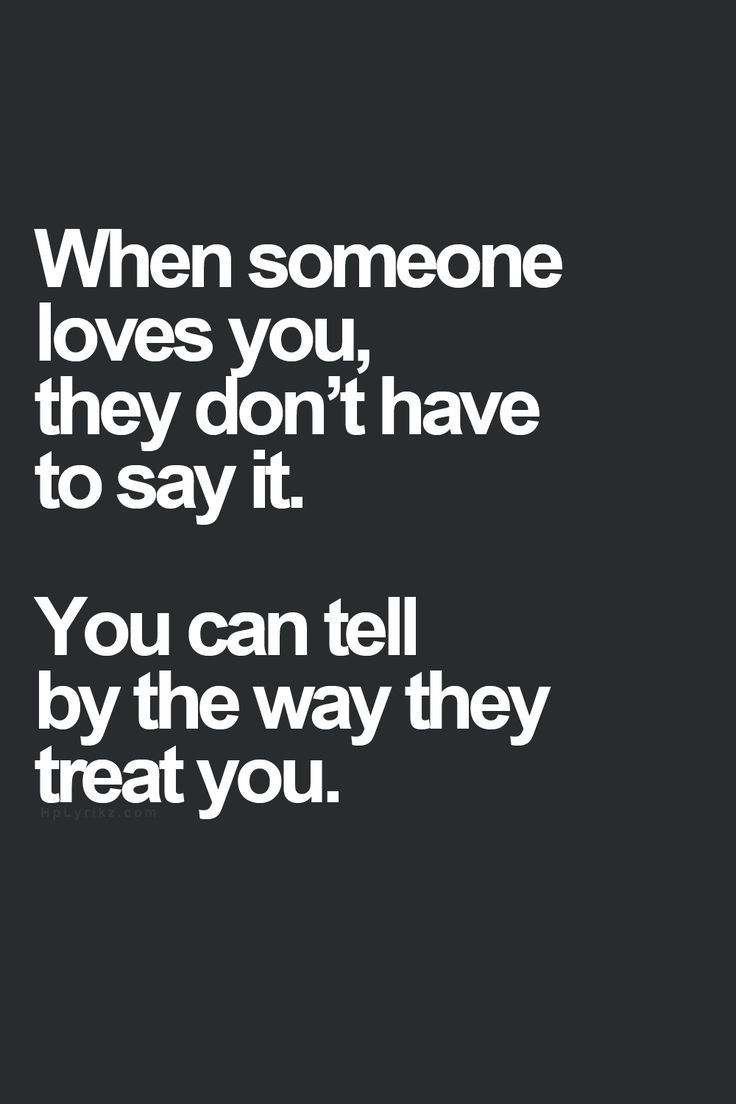 They treat you.