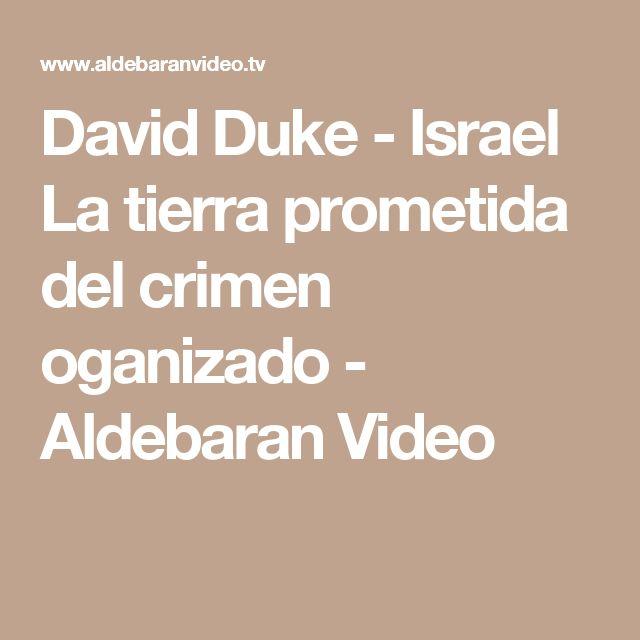 David Duke - Israel La tierra prometida del crimen oganizado - Aldebaran Video
