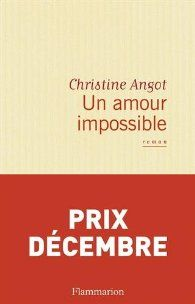 Un amour impossible par Christine Angot