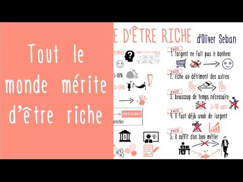 Tout le monde mérite d'être riche d'Olivier Seban - comment devenir riche - YouTube