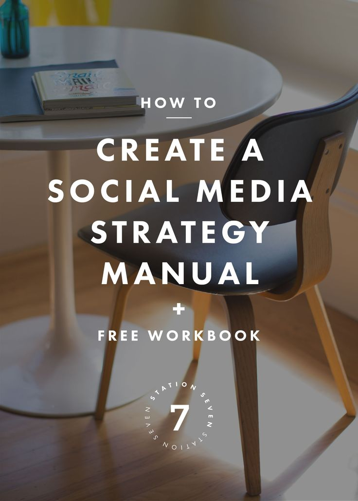 How to Create a Social Media Strategy Manual - Station Seven WordPress Themes