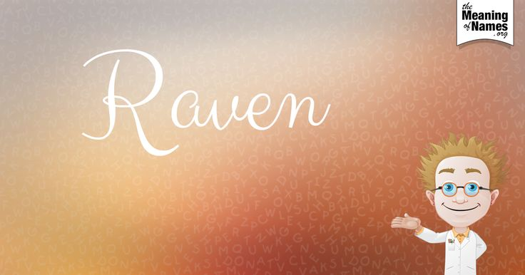 What Does The Name Raven Mean?