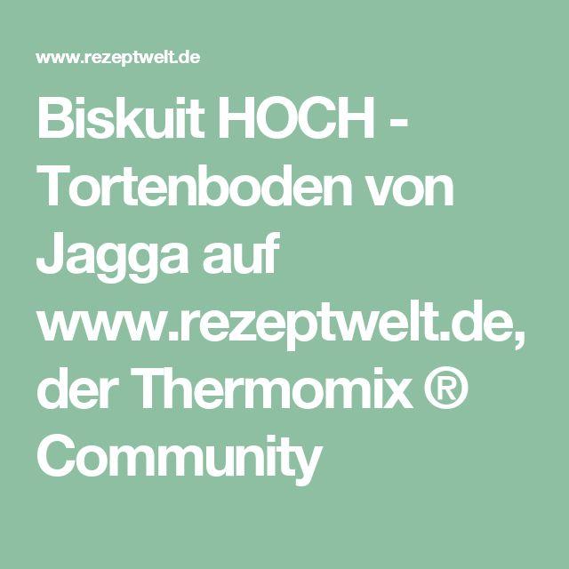 Biskuit HOCH - Tortenboden von Jagga auf www.rezeptwelt.de, der Thermomix ® Community
