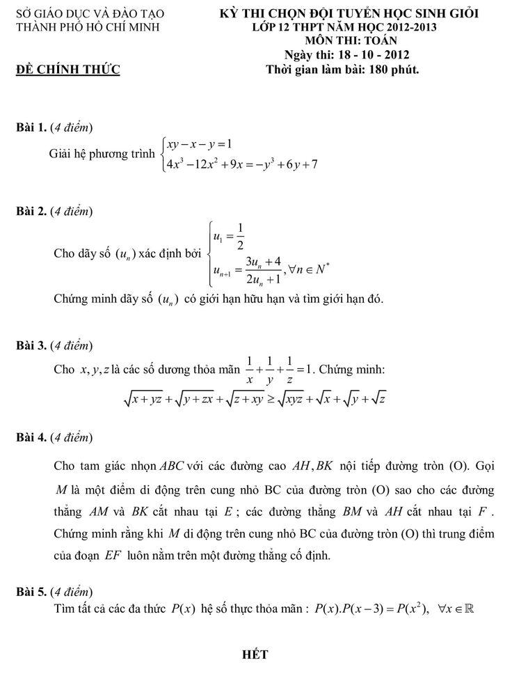 Đề thi học sinh giỏi toán lớp 12 cấp thành phố Hồ Chí Minh năm học 2012-2013 có cấu trúc gồm 5 câu mỗi câu 4 điểm theo thang điểm 20, thời gian làm bài 180 phút