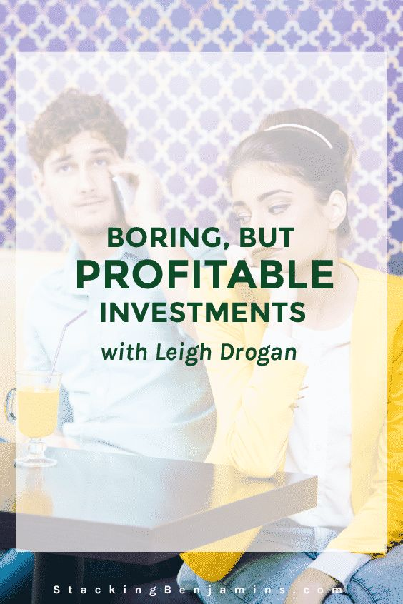 Boring, it turns out, is profitable! We talk ho-hum investments that just churn out returns with Len, Greg and Paula on today's podcast.