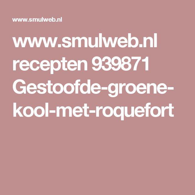 www.smulweb.nl recepten 939871 Gestoofde-groene-kool-met-roquefort