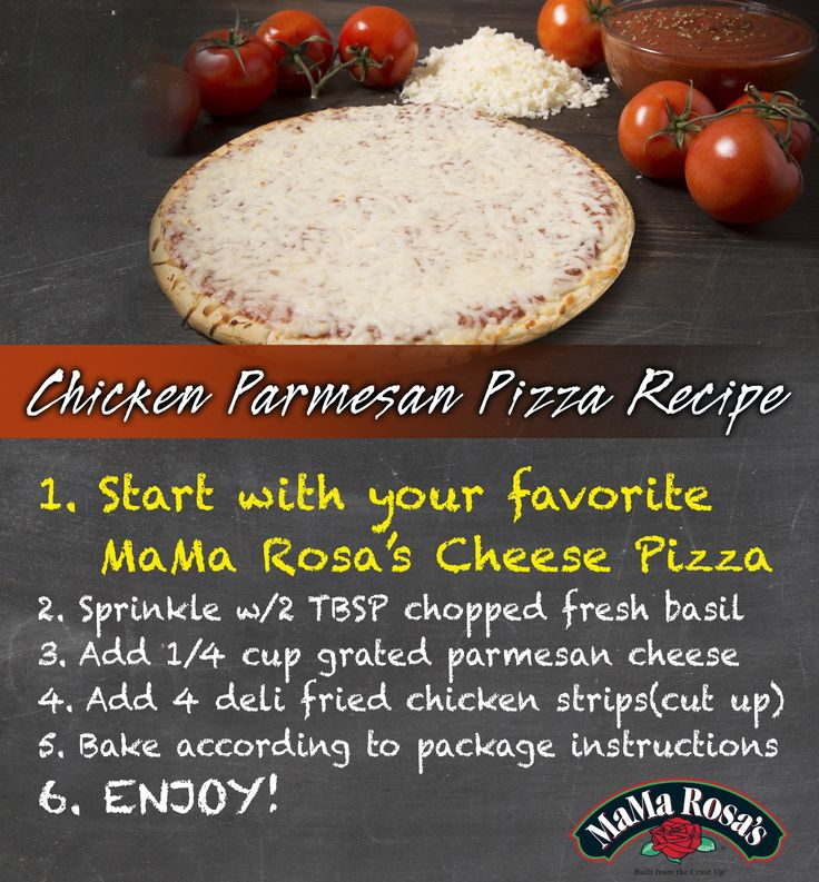 Easy Chicken Parm PIzza Recipe with MaMa Rosa's pizza base.