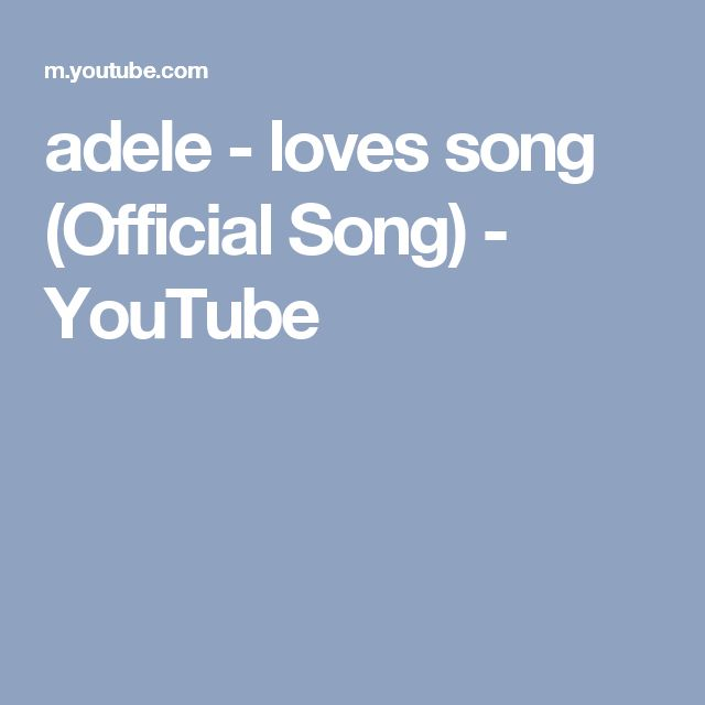 adele - loves song (Official Song) - YouTube