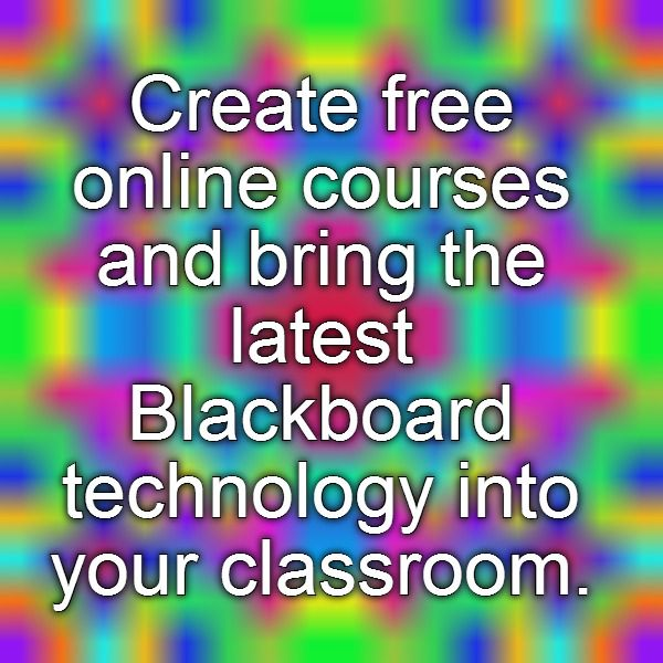 Create free online courses and bring the latest Blackboard technology into your classroom.