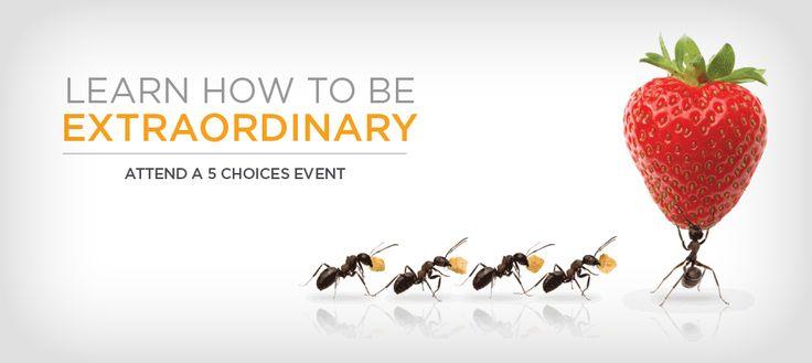 Dare to be extraordinary!