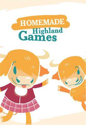 Homemade Highland games