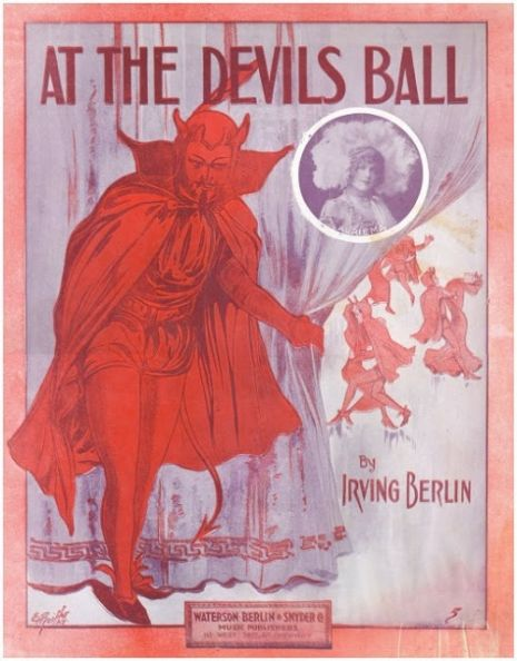 The cover for the 1913 sheet music to Irving Berlin's 'At the Devil's Ball' featuring a photograph of Francis Renault in drag.
