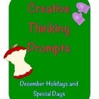 $3.00 Did you know that December 16th is National Chocolate Covered Anything Day? Creative Thinking Prompts for each day in December.