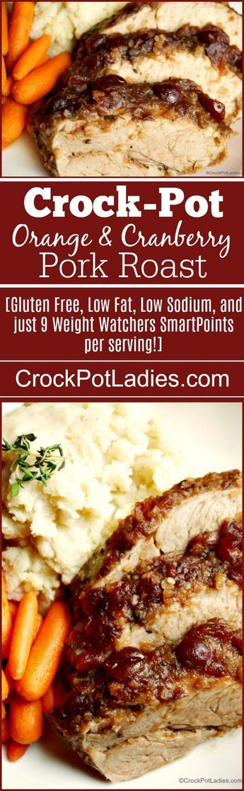 Crock-Pot Cranberry & Orange Pork Roast - Your mouth will water as this Crock-Pot Cranberry Orange Pork Roast simmers away all day in your slow cooker! With only 5 simple ingredients this recipe is easy to prepare and will impress! [Gluten Free, Low Fat, Low Sodium, and just 9 Weight Watchers SmartPoints per serving!] via @CrockPotLadies