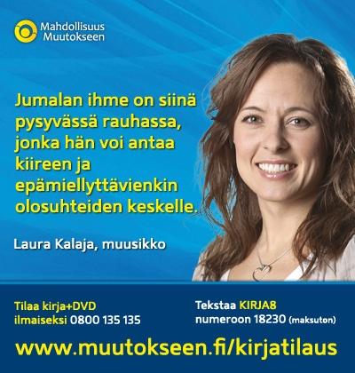 Muusikko Lauramaria kertoo muutostarinansa, www.muutokseen.fi/kalaja    Tilaa ilmainen kirja (ei postimaksuja, ei piilokuluja), www.muutokseen.fi/kirjatilaus