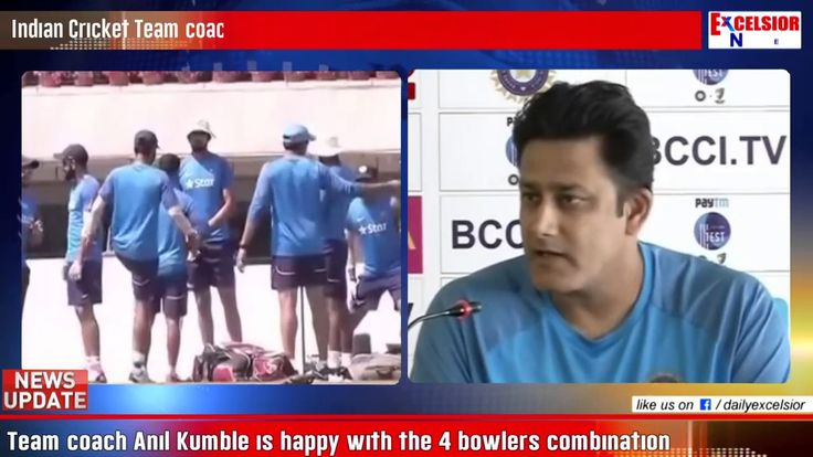 Indian Cricket Team coach Anil Kumble is happy with the 4 bowlers combination