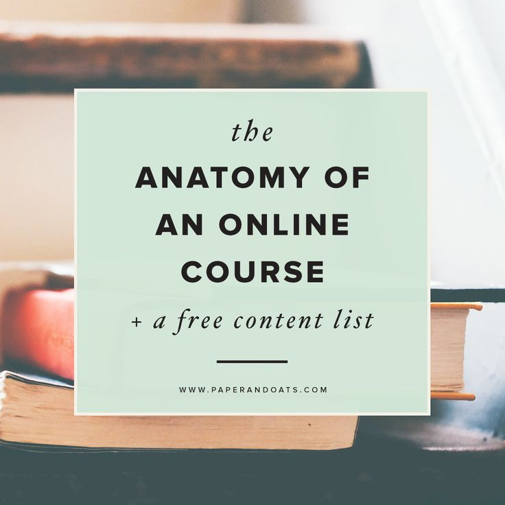 Paper + Oats ? The Anatomy of an Online Course + a free content list  http://www.paperandoats.com/blog/the-anatomy-of-an-online-course-a-free-content-list