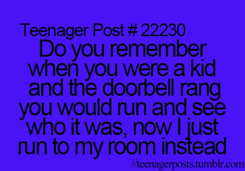 So my siblings! They go look who's there, if it's a stranger they run and I must be the adult and open the door ;)